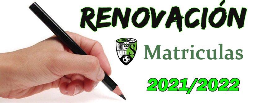 Renovación de Matrículas para 2021/2022